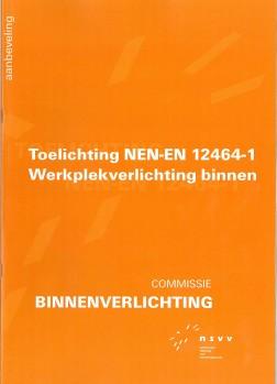 Toelichting op NEN-EN 12464-1 Werkplekverlichting binnen