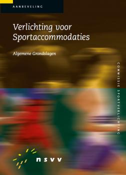 Verlichting voor Sportaccommodaties: Algemene Grondslagen (SV-320)