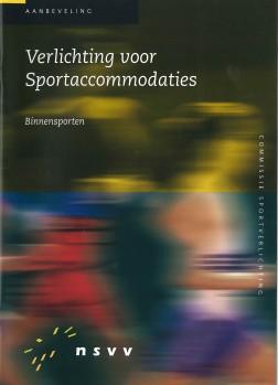 Verlichting voor Sportaccommodaties: Binnensporten (SV-324)