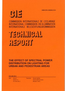 CIE 206:2014 - The Effect of Spectral Power Distribution on Lighting for Urban and Pedestrian Areas