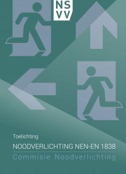 Toelichting Noodverlichting NEN-EN 1838 (BV-407)