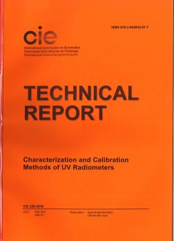 CIE 220:2016   Characterization and Calibration Method of UV Radiometers