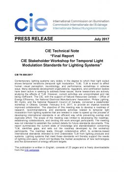 CIE TN 008: 2017 Final Report CIE Stakeholder for Temporal Light Modulation Standards for Lighting Systems